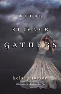 Book Review: Where Silence Gathers by Kelsey Sutton