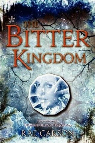 YA Review: Bitter Kingdom by Rae Carson