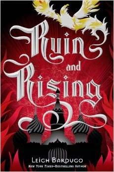 Ruin and Rising (Grisha #3) by Leigh Bardugo