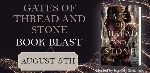 Book Blast + Giveaway: Gates of Thread and Stone by Lori M. Lee
