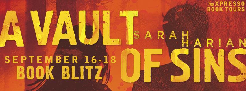 Book Blitz + Giveaway: A Vault of Sins by Sarah Harian