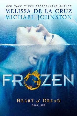 Frozen (Heart of Dread #1) by Melissa De La Cruz and Michael Johnston