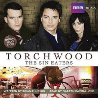 Audiobook Review: Torchwood- Sin Eaters by Brian Minchin
