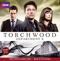Audiobook Review: Torchwood- Department X by James Goss