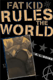 My Thoughts On:  Fat Kid Rules the World by K.L. Going