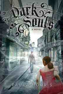 My Thoughts On:  Dark Souls by Paula Morris