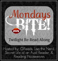 Mondays Bite: Twilight Re-Read Along