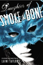 My Thoughts On:  Daughter of Smoke & Bone by Laini Taylor