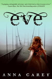 My Thoughts On:  Eve by Anna Carey