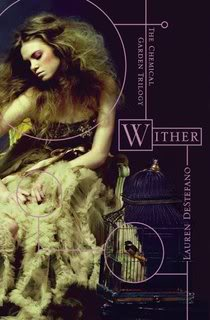 My Thoughts On: Wither by Lauren DeStefano