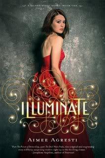 My Thoughts On:  Illuminate by Aimee Agresti
