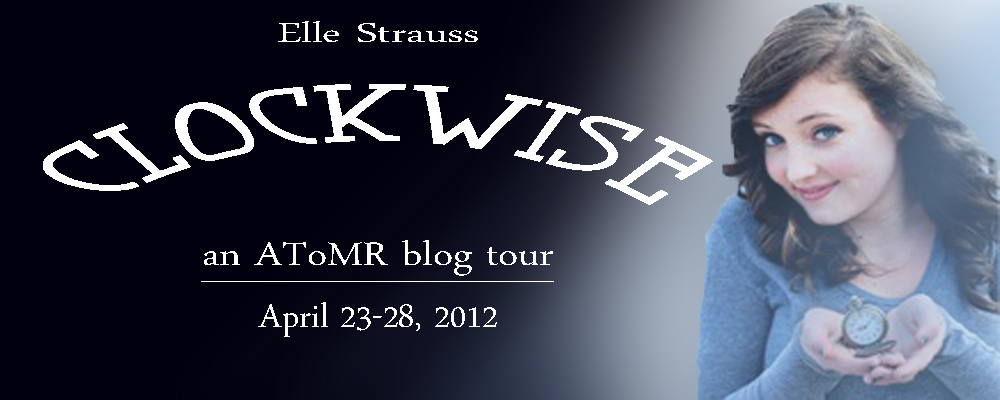 BLOG TOUR! Clockwise by Elle Strauss & GIVEAWAY!