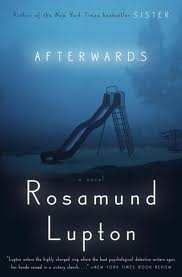 My Thoughts On: Afterwards by Rosamund Lupton
