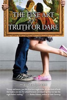 …On The Fine Art of Truth or Dare {+ Guest Post} by Melissa Jensen