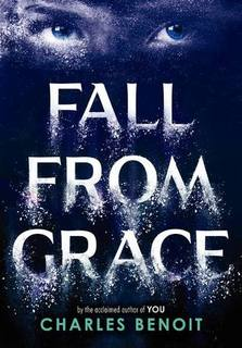 My Thoughts On: Fall From Grace by Charles Benoit