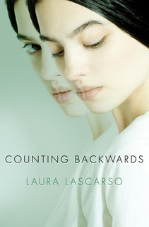 My Thoughts On: Counting Backwards by Laura Lascarso + Bookmark GIVEAWAY!