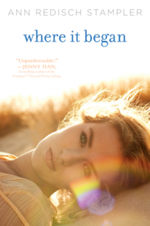 My Thoughts On: Where It Began by Ann Redisch Stampler