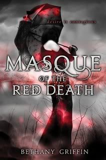 Masque of the Red Death by Bethany Griffin SWAG GIVEAWAY!