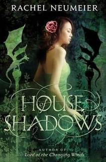 My Thoughts On: House of Shadows by Rachel Neumeier + GIVEAWAY!
