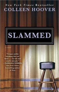 …on Slammed by Colleen Hoover