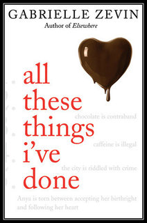 …on All These Things I've Done by Gabrielle Zevin