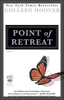 My Thoughts On: Point of Retreat by Colleen Hoover