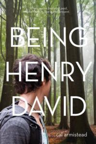 My Thoughts On: Being Henry David by Cal Armistead