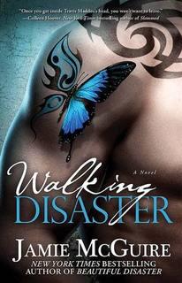 …on Walking Disaster by Jamie McGuire