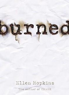 …on Burned by Ellen Hopkins