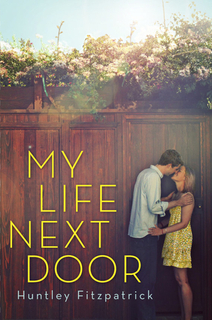 My Thoughts On: My Life Next Door by Huntley Fitzpatrick
