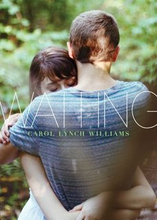 My Thoughts On: Waiting by Carol Lynch Williams