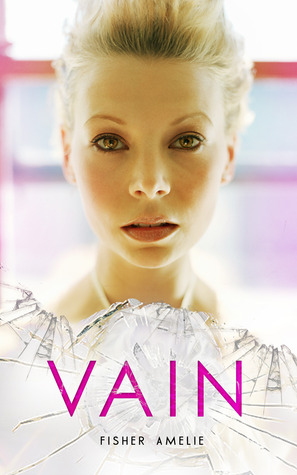 …on Vain by Fisher Amelie