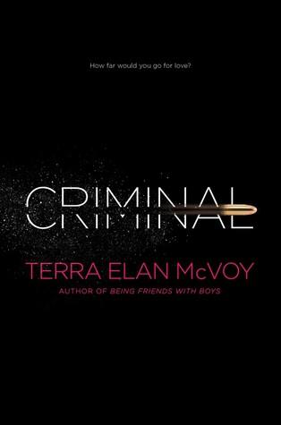 Criminal by Terra Elan McVoy Review + Giveaway! #CFMonth13