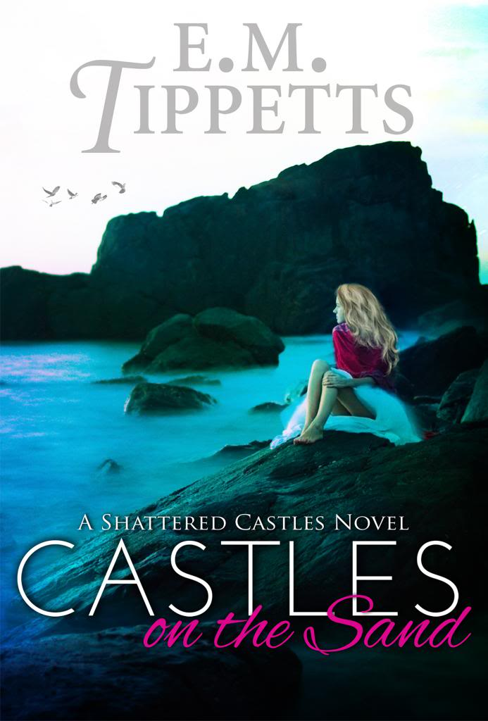 Castles On The Sand by E.M. Tippetts Excerpt + Giveaway!