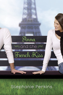 …On Anna and the French Kiss by Stephanie Perkins {a list} + GIVEAWAY!