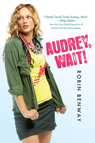 …on Audrey, Wait! by Robin Benway