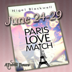 Paris Love Match by Nigel Blackwell Excerpt + Giveaway! #CFMonth13
