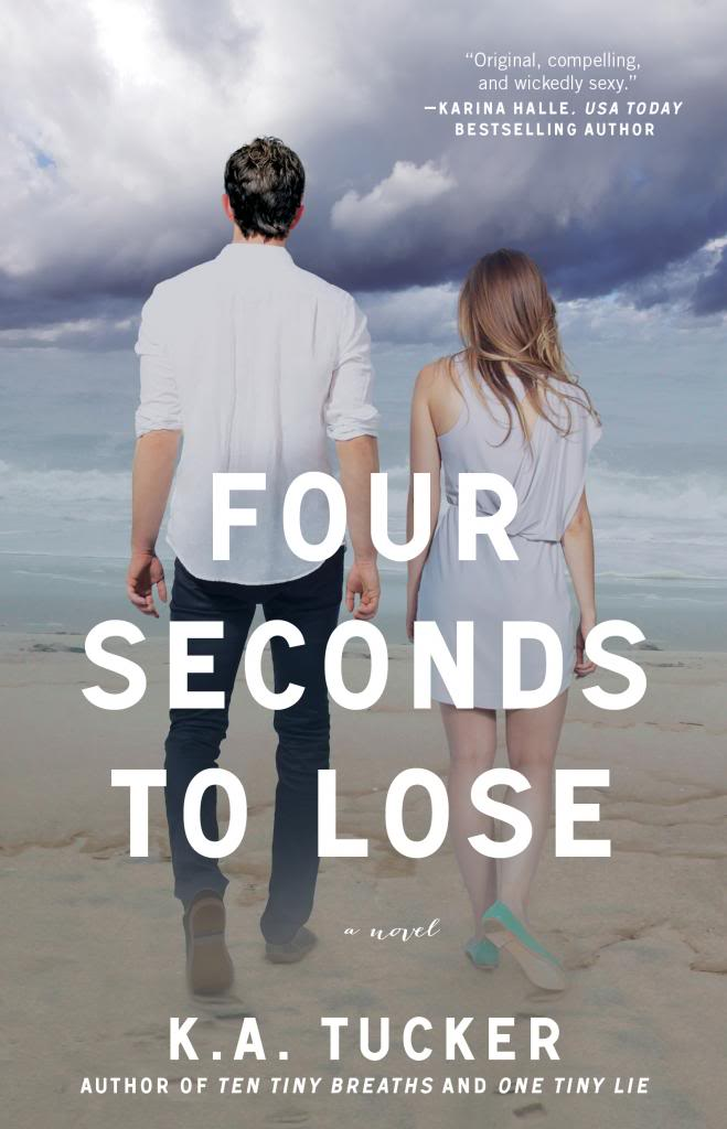 Cover Reveal: FOUR SECONDS TO LOSE by K.A. Tucker