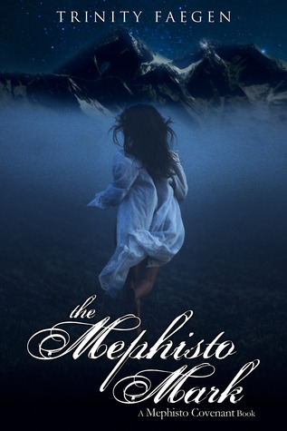 The Mephisto Mark by Trinity Faegen Review and Giveaway