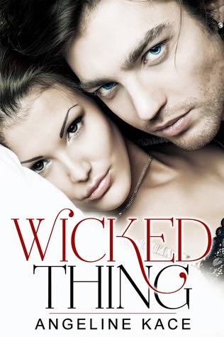 Wicked Thing by Angeline Kace Review & Giveaway