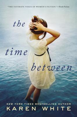 Adult Fic Pick! The Time Between by Karen White Review