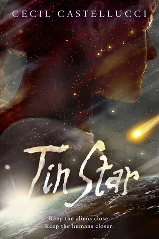 Tin Star by Cecil Castellucci Review