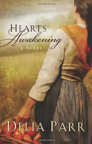 Hearts Awakening by Delia Parr Review