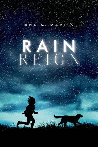 Rain Reign by Ann M. Martin Review