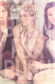 My Thoughts On: Burn for Burn by Jenny Han & Siobhan Vivian