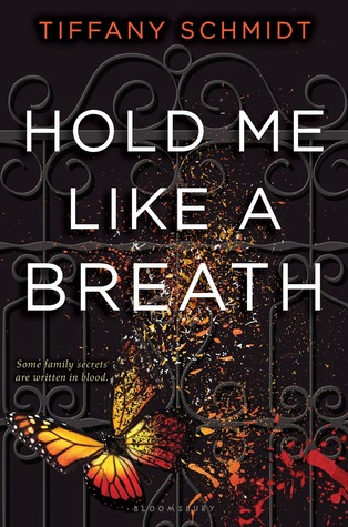 Review | Hold Me Like A Breath by Tiffany Schmidt