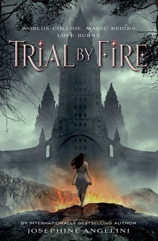 Review | Trial By Fire by Josephine Angelini – with Audiobook Notes