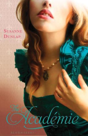 Review | The Academie by Susanne Dunlap