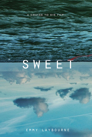 Review | Sweet by Emmy Laybourne