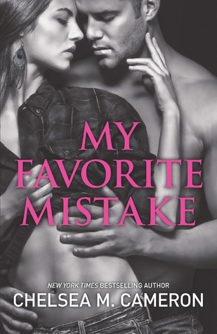 Review | My Favorite Mistake by Chelsea M. Cameron
